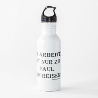 """Trinkflasche """"Zu faul zum Reisen"""""""